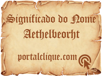 Significado do Nome Aethelbeorht