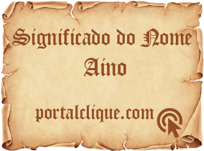 Significado do Nome Aino
