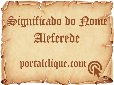Significado do Nome Aleferede