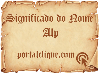 Significado do Nome Alp