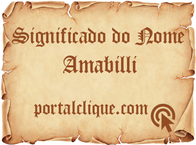 Significado do Nome Amabilli