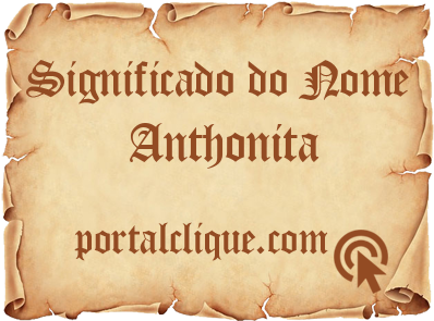 Significado do Nome Anthonita