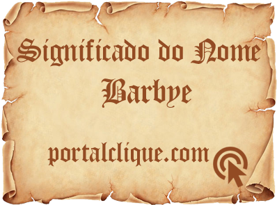 Significado do Nome Barbye