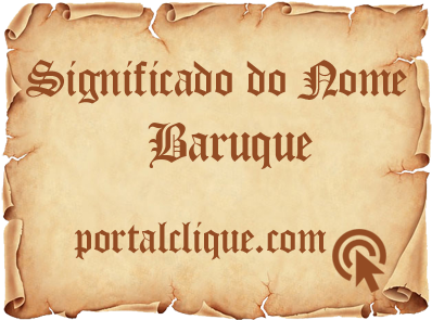 Significado do Nome Baruque