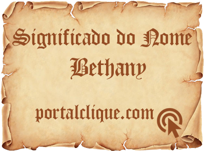 Significado do Nome Bethany