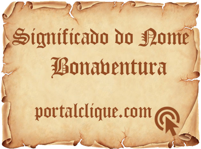 Significado do Nome Bonaventura