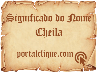 Significado do Nome Cheila