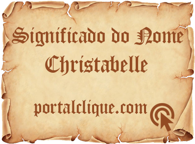 Significado do Nome Christabelle