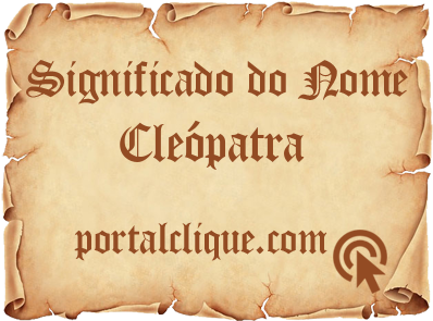 Significado do Nome Cleópatra