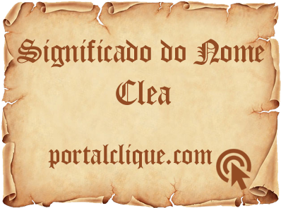 Significado do Nome Clea