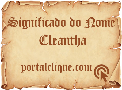 Significado do Nome Cleantha