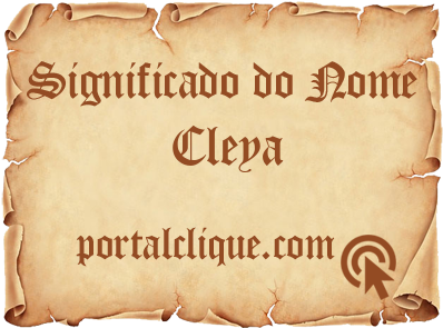 Significado do Nome Cleya