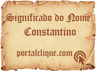 Significado do Nome Constantino