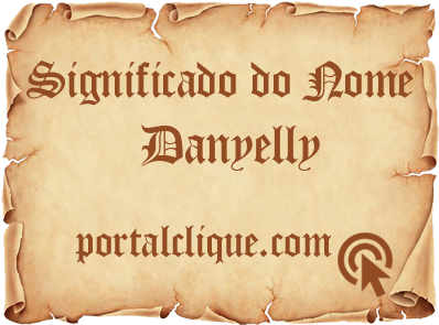 Significado do Nome Danyelly