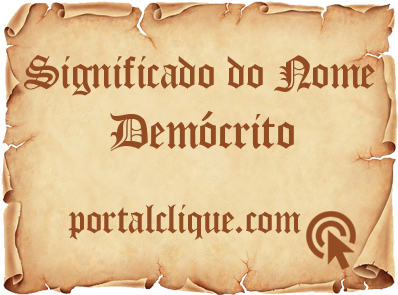 Significado do Nome Demócrito