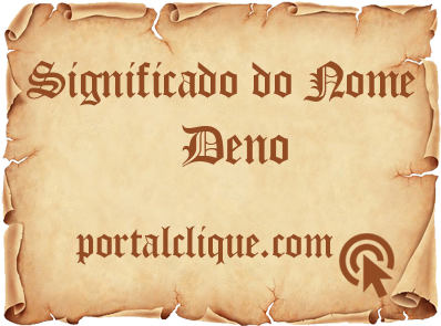 Significado do Nome Deno