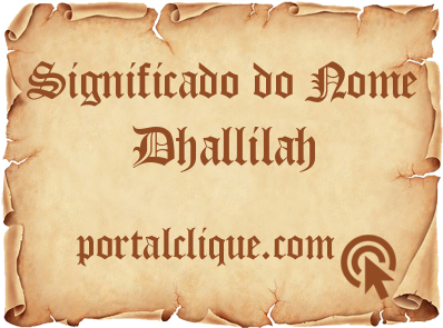 Significado do Nome Dhallilah