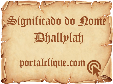 Significado do Nome Dhallylah