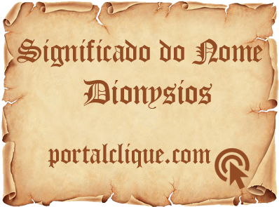 Significado do Nome Dionysios