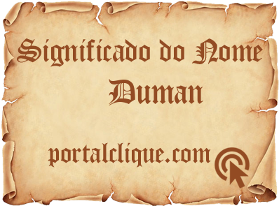 Significado do Nome Duman