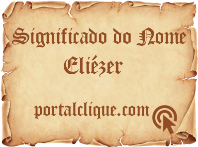 Significado do Nome Eliézer