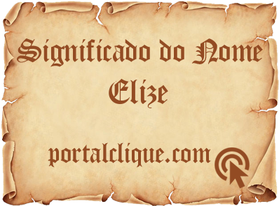 Significado do Nome Elize