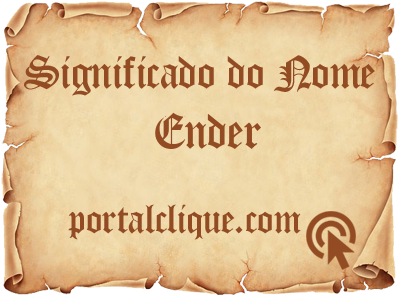 Significado do Nome Ender