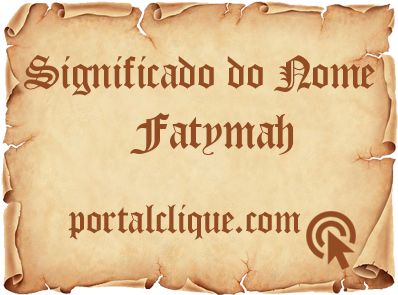 Significado do Nome Fatymah