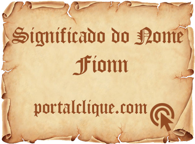 Significado do Nome Fionn