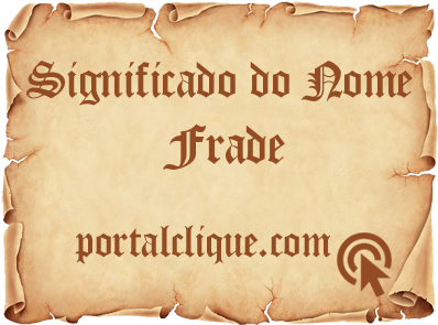 Significado do Nome Frade
