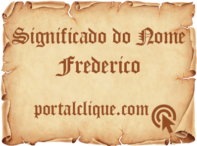 Significado do Nome Frederico