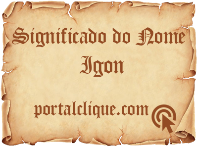 Significado do Nome Igon