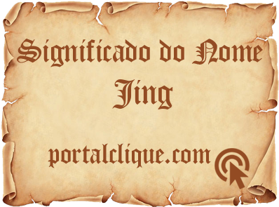Significado do Nome Jing