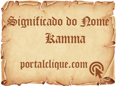 Significado do Nome Kamma