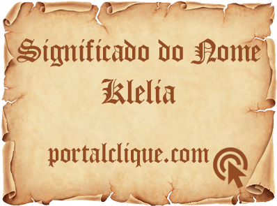 Significado do Nome Klelia