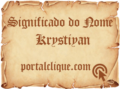 Significado do Nome Krystiyan