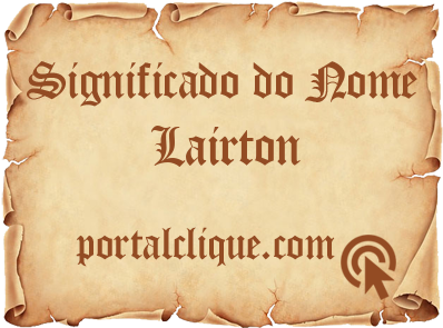 Significado do Nome Lairton