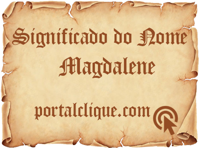 Significado do Nome Magdalene