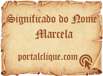 Significado do Nome Marcela