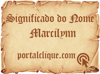 Significado do Nome Marcilynn
