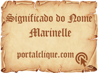 Significado do Nome Marinelle