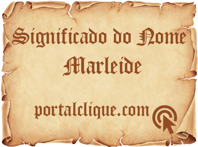 Significado do Nome Marleide