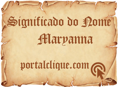 Significado do Nome Maryanna