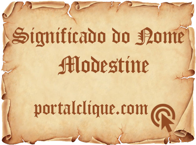 Significado do Nome Modestine