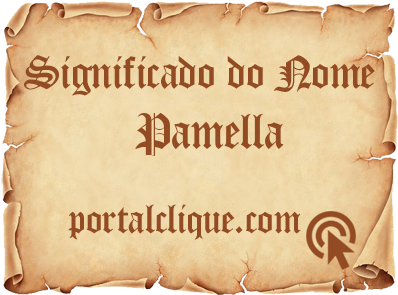 Significado do Nome Pamella