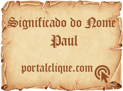 Significado do Nome Paul