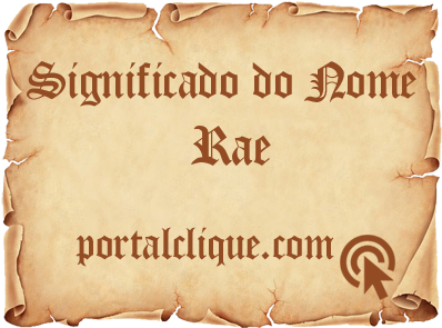 Significado do Nome Rae