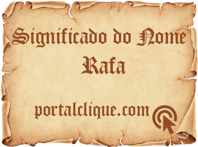 Significado do Nome Rafa