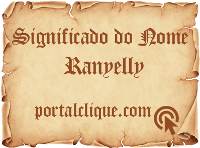 Significado do Nome Ranyelly