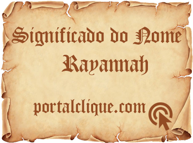 Significado do Nome Rayannah